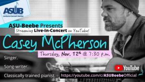 ASU-Beebe to Welcome Casey McPherson Live-Stream Concert on Nov. 12
