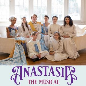 "Harding Academy Presents: ""Anastasia the Musical"""